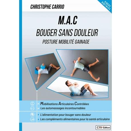 M.A.C  BOUGER SANS DOULEUR Posture mobilité gainage