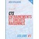 CTS entrainements et circuits raisonnés volume 1