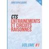 CTS ENTRAINEMENTS ET CIRCUITS RAISONNES VOLUME 1